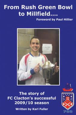 Fuller, Karl - From Rush Green Bowl to Millfield…, ebook