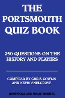 Cowlin, Chris - The Portsmouth Quiz Book, e-bok