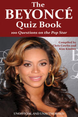 Cowlin, Chris - The Beyoncé Quiz Book, e-bok