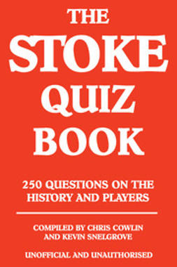Cowlin, Chris - The Stoke Quiz Book, e-bok