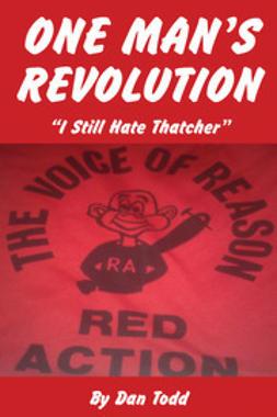 Todd, Dan - One Man's Revolution, ebook