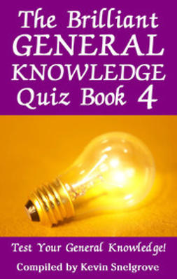 Snelgrove, Kevin - The Brilliant General Knowledge Quiz Book 4, ebook