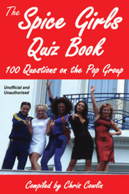 Cowlin, Chris - The Spice Girls Quiz Book, ebook