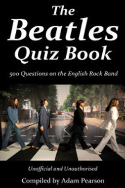 Pearson, Adam - The Beatles Quiz Book, e-kirja
