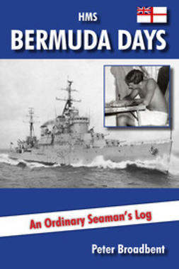 Broadbent, Peter - HMS Bermuda Days, ebook