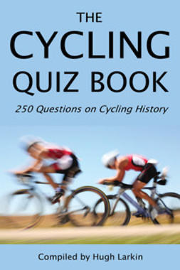 Larkin, Hugh - The Cycling Quiz Book, ebook