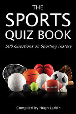 Larkin, Hugh - The Sports Quiz Book, ebook