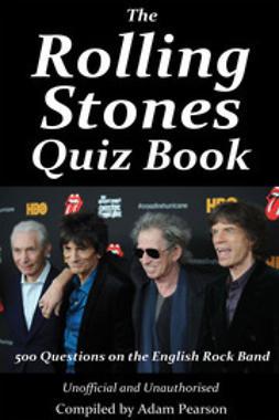 Pearson, Adam - The Rolling Stones Quiz Book, ebook