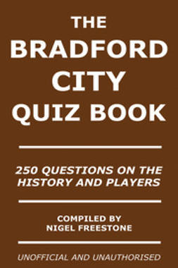 Freestone, Nigel - The Bradford City Quiz Book, e-bok