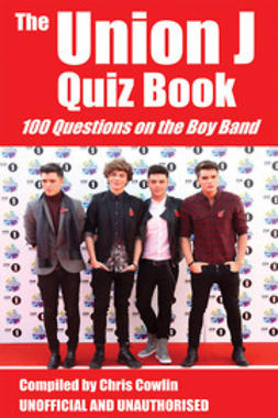 Cowlin, Chris - The Union J Quiz Book, ebook