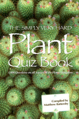 Battersby, Matthew - The Simply Very Hard Plant Quiz Book, ebook
