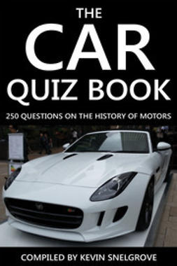 Snelgrove, Kevin - The Car Quiz Book, ebook