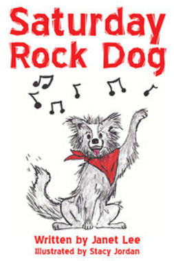Lee, Janet - Saturday Rock Dog, e-bok
