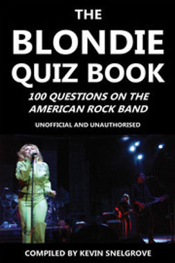 Snelgrove, Kevin - The Blondie Quiz Book, e-kirja
