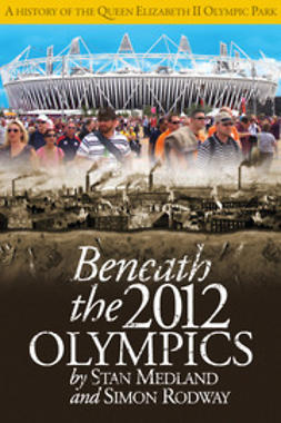 Medland, Stan - Beneath the 2012 Olympics, e-kirja