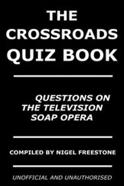 Freestone, Nigel - The Crossroads Quiz Book, e-bok