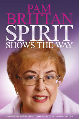 Brittan, Pam - Spirit Shows the Way, ebook