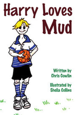 Cowlin, Chris - Harry Loves Mud, ebook