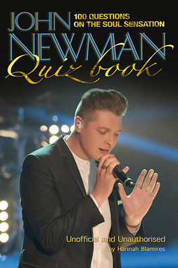 Blamires, Hannah - The John Newman Quiz Book, ebook