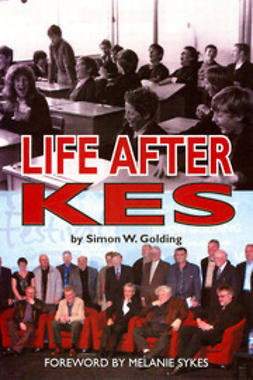 Golding, Simon W. - Life After Kes, ebook