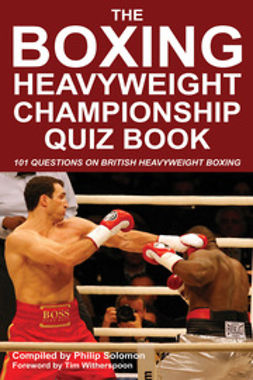 Solomon, Philip - The Boxing Heavyweight Championship Quiz Book, e-bok