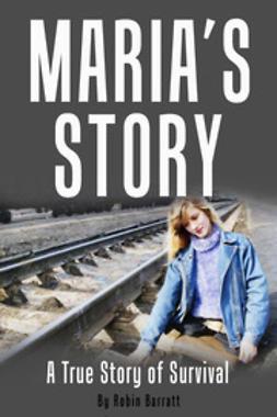 Barratt, Robin - Maria's Story, e-kirja