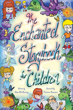 McGarrity, Alex - The Enchanted Storybook for Children, e-bok