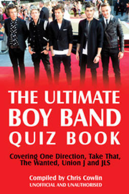 Cowlin, Chris - The Ultimate Boy Band Quiz Book, ebook