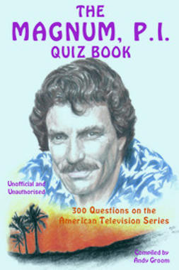 Groom, Andy - The Magnum, P.I. Quiz Book, ebook