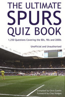 Cowlin, Chris - The Ultimate Spurs Quiz Book, e-bok