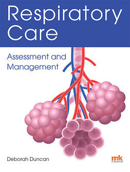 Duncan, Deborah - Respiratory Care: Assessment and Management, e-kirja