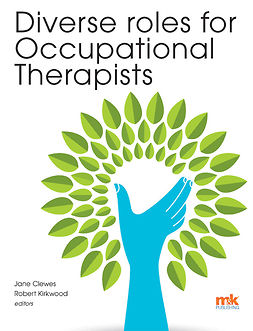 Clewes, Lynn - Diverse roles for Occupational Therapists, e-kirja