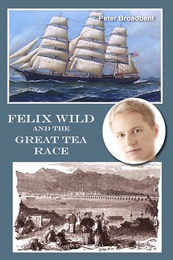 Broadbent, Peter - Felix Wild and the Great Tea Race, ebook