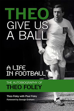 Foley, Theo - Theo Give Us a Ball, ebook