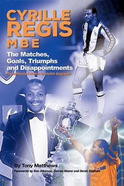 Matthews, Tony - Cyrille Regis MBE, ebook