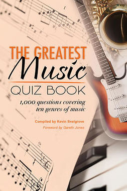 Snelgrove, Kevin - The Greatest Music Quiz Book, e-bok