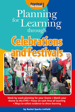 Linfield, Rachel Sparks - Planning for Learning through Celebrations and Festivals, ebook
