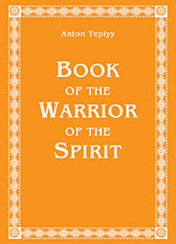 Antonov, Anton Teplyy; Vladimir - Book of the Warriors of the Spirit, ebook
