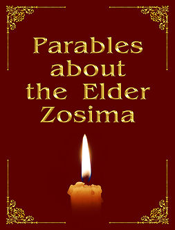 Zubkova, Anna - Parables about the Elder Zosima, ebook