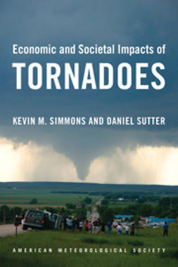 Simmons, Kevin M. - Economic and Societal Impacts of Tornadoes, ebook