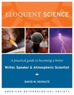 Schultz, David M. - Eloquent Science, e-kirja