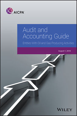 - Audit and Accounting Guide: Entities With Oil and Gas Producing Activities, 2018, e-kirja