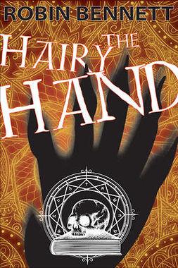 Bennett, Robin - The Hairy Hand, e-bok