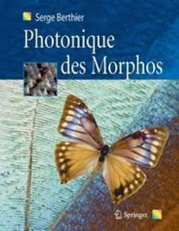 Berthier, Serge - Photonique des Morphos, e-bok