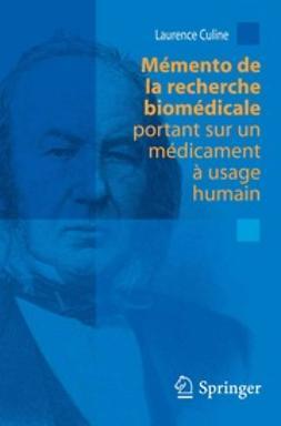 Belda, Emmanuelle - Mémento de la recherche biomédicale portant sur un médicament à usage humain, ebook
