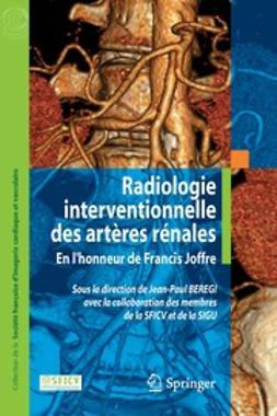 Beregi, Jean-Paul - Radiologie interventionnelle des artères rénales, ebook