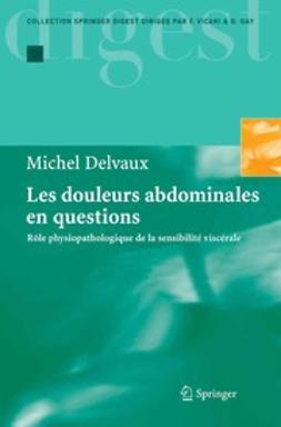 Delvaux, Michel - Les douleurs abdominales en questions, ebook