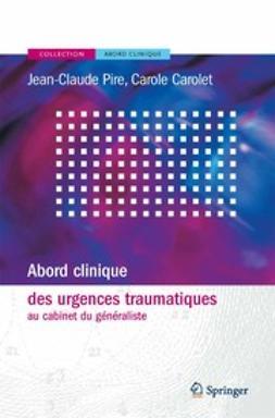 Carolet, Carole - Abord Clinique des Urgences Traumatiques AU Cabinet du Généraliste, ebook