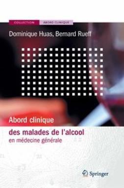 Huas, Dominique - Abord Clinique des Malades de L'alcool, ebook
