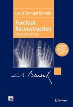 Barouk, Louis Samuel - Forefoot Reconstruction, ebook